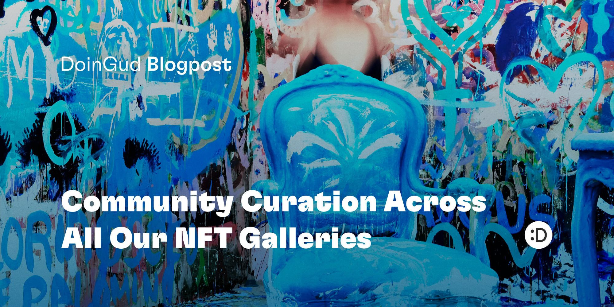 Community Curation Across All Our NFT Galleries