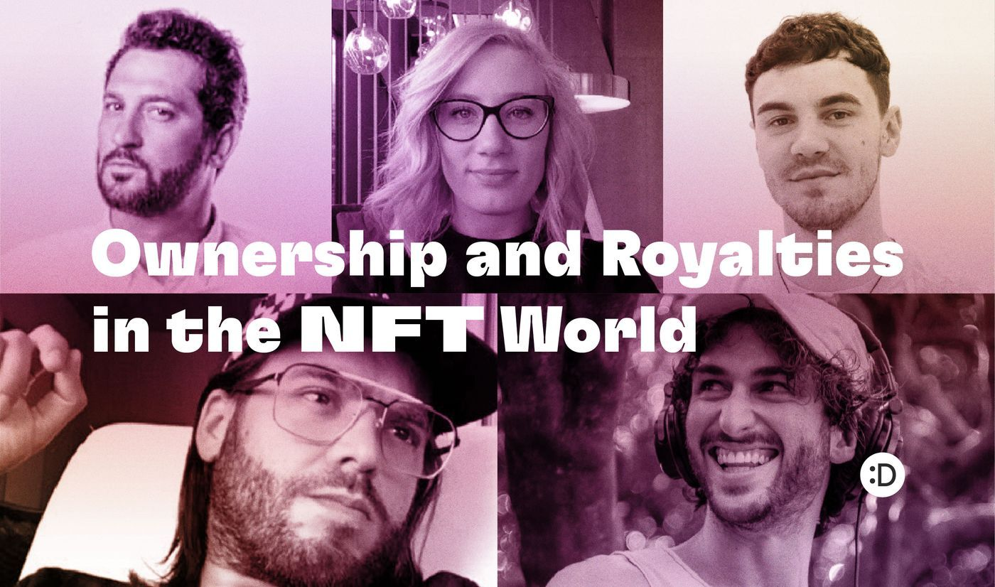Ownership and Royalties in the NFT World