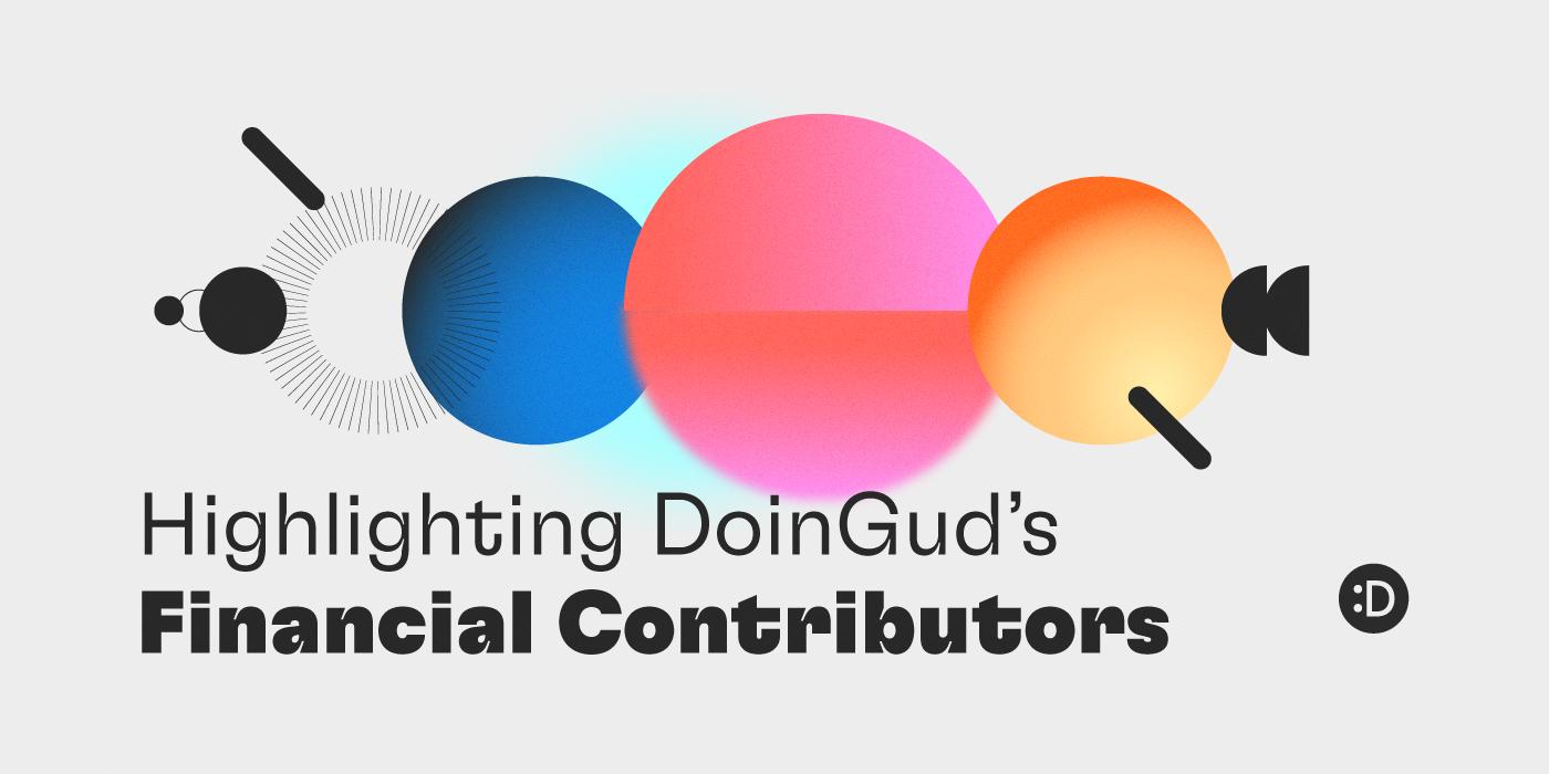 Highlighting DoinGud's Financial Contributors