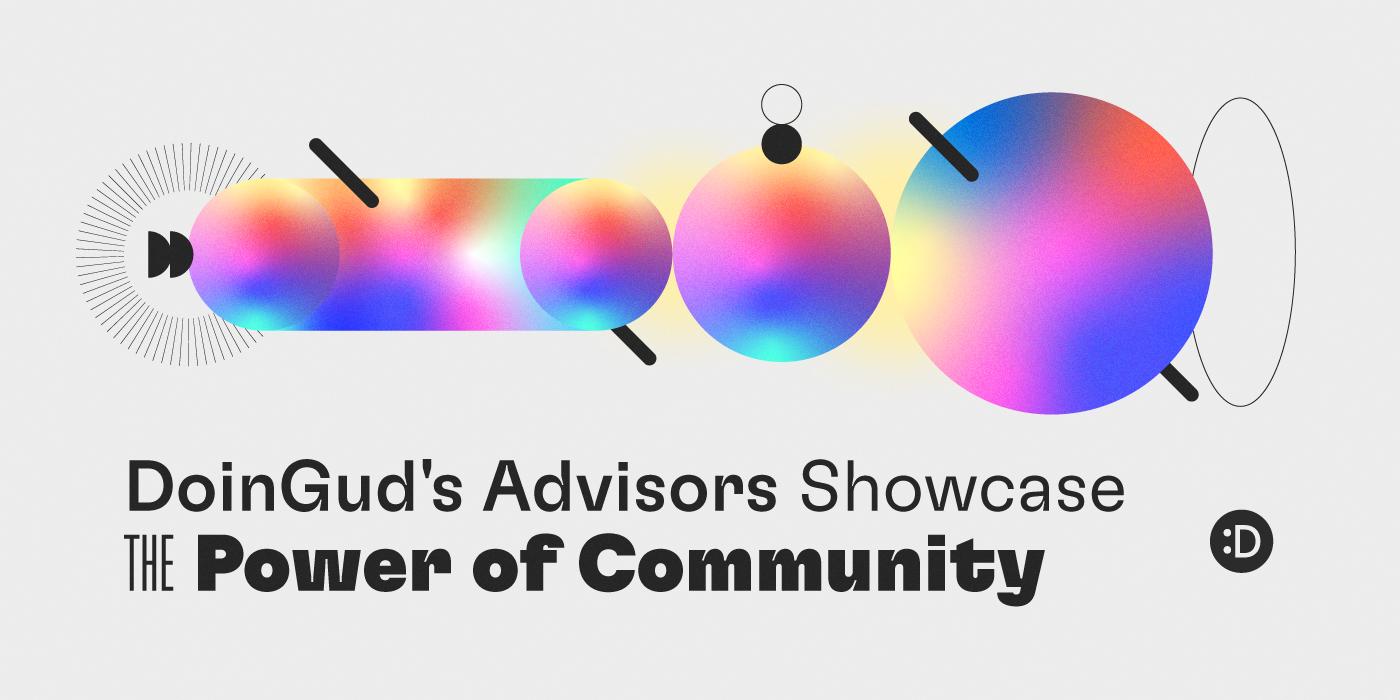 DoinGud's Advisors Showcase the Power of Community
