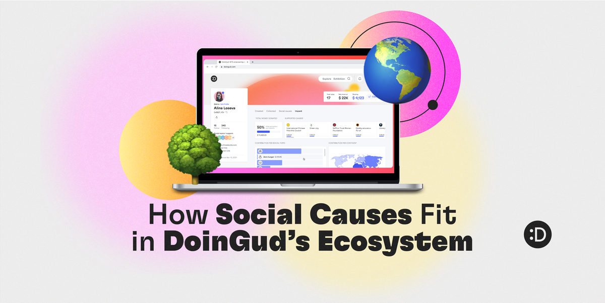 How Social Causes Fit in DoinGud's Ecosystem